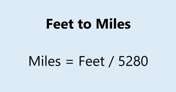 Feet to Miles