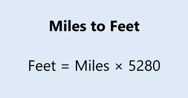 Miles to Feet